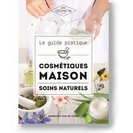 Guide pratique des cosmétiques maison